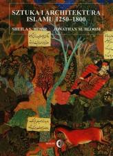 Sztuka i architektura islamu 1250-1800