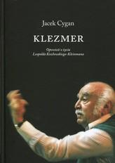 Klezmer Opowieść o życiu Leopolda Kozłowskiego-Kleinmana