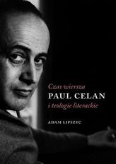 Czas wiersza Paul Celan i teologie literackie