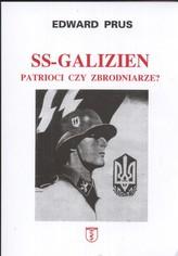 SS Galizien Patrioci czy zbrodniarze