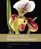 Wielka księga roślin pokojowych