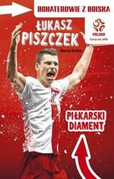 PZPN. Bohaterowie z boiska. Łukasz Piszczek. Piłkarski diament