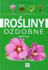 Rośliny ozdobne Encyklopedia