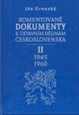Komentované dokumenty k ústavním dějinám Československa 1945-1960 - II. Díl