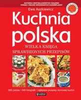 Kuchnia polska Wielka księga sprawdzonych przepisów