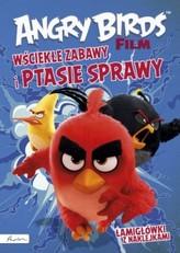 Angry birds Wściekłe zabawy i ptasie sprawy