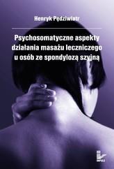 Psychosomatyczne aspekty działania masażu leczniczego u osób ze spondylozą szyjną