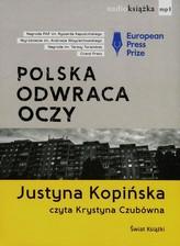 Polska odwraca oczy reportaże  Audiobook