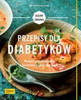 Przepisy dla diabetyków Jedzmy zdrowo