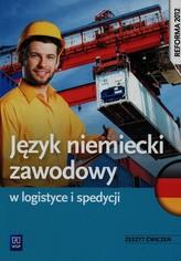 Język niemiecki zawodowy w logistyce i spedycji.  Ćwiczenia