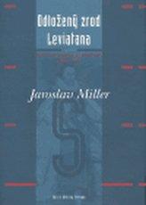 Odložený zrod Leviatana