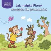 Jak małpka Florek nauczyła się grzeczności