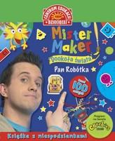 Mister Maker.Pan robótka.  Dookoła świata