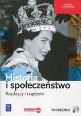 Historia i społeczeństwo Rządzący i rządzeni. Liceum/techn. Historia. Podręcznik