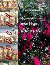 W poszukiwaniu włoskiego dolce vita