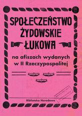 Społeczeństwo żydowskie Łukowa na afiszach wydanych w II Rzeczypospolitej