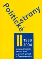 Politické strany II.díl 1938-2004