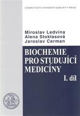 Biochemie pro studující medicíny I. a II.