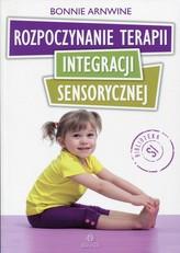 Rozpoczynanie terapii integracji sensorycznej