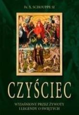 Czyściec wyjaśniony przez żywoty i legendy o Świętych