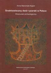 Średniowieczny dwór rycerski w Polsce