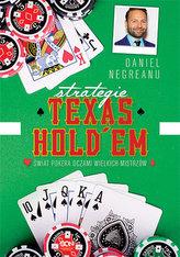 Strategie Texas Holdem. Świat pokera oczami wielkich mistrzów