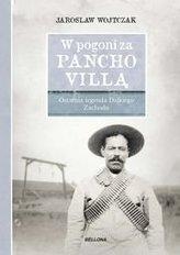 W pogoni za Pancho Villą