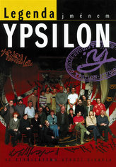 Legenda jménem Ypsilon