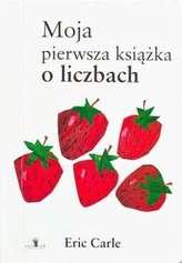 MOJA PIERWSZA KSIĄŻKA O LICZBACH WYD. 2017