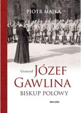 GENERAŁ JÓZEF GAWLINA BISKUP POLOWY
