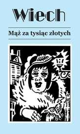MĄŻ ZA TYSIĄC ZŁOTYCH WYD. 4
