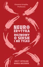 NEUROEROTYKA ROZMOWY O SEKSIE I NIE TYLKO