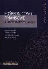 Pośrednictwo finansowe a rozwoj gospodarczy
