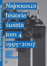 NAJNOWSZA HISTORIA ŚWIATA TOM 4 1995-2007