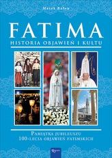FATIMA HISTORIA OBJAWIEŃ I KULTU