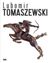 Lubomir Tomaszewski – ogień, dym i skała