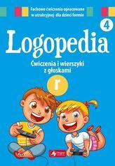 """Logopedia 4. Ćwiczenia i wierszyki z głoską """"r"""""""