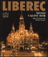 Liberec - Město v klínu hor