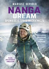 Nanga Dream. Opowieść o Tomku Mackiewiczu