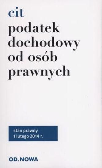 PODATEK DOCHODOWY CIT 1.02.2014