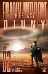 Mesjasz Diuny. Kroniki Diuny. Tom 2 wyd. 2