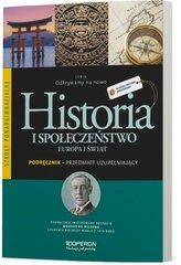 Historia i społeczeństwo Odkrywamy na nowo Europa i świat Podręcznik szkoła ponadgimnazjalna