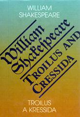 Troilus a Kressida / Toilus and Cressida