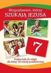 Religia SP 7 Błogosławieni, którzy szukają... podr
