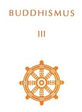 Buddhismus III.