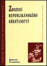 Zrození republikánského křesťanství