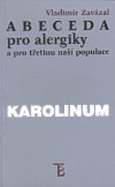 Abeceda pro alergiky a pro třetinu naší populace
