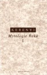 Mytologie Řeků I.