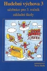 Hudební výchova 3 učebnice pro 3. ročník základní školy