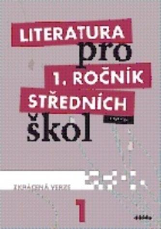Literatura pro 1. ročník středních škol : zkrácená verze (učebnice) - Náhled učebnice